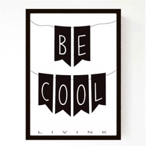 Livink - Plakat - Be cool A3