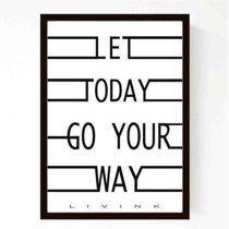 Livink -  Plakat - Let today go your way A3