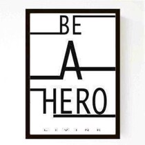 Livink - Plakat -  Be a hero A3